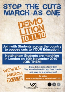 Poster to advertise the NUS and UCU demo-lition event on November 10th 2010
