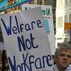 Welfare not workfare placard on a demonstration