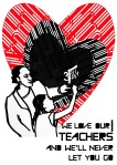 We love our teachers - Notts Save Our Services valentines day card